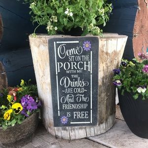 Come Site On The Porch  Sign